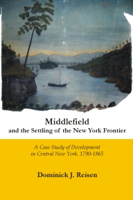 Middlefield and the Settling of the New York Frontier - book cover